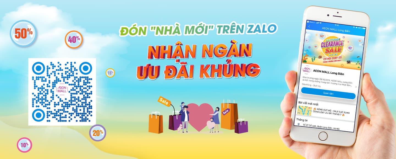 Nhấn Quan tâm kênh Zalo AEON MALL Long Biên để nhận nhiều ưu đãi hấp dẫn