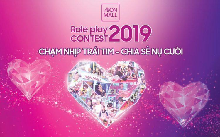 """Role Play Contest 2019 – """"Chạm nhịp tim – Chia sẻ nụ cười"""" cùng AEON MALL Long Biên"""