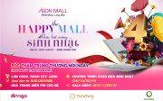 Sinh nhật AEON MALL Long Biên 4 tuổi - Vui trọn đại tiệc