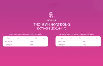 thong-bao-gio-mo-cua-nghi-le-30-4-AEON MALL Long Bien-chuan