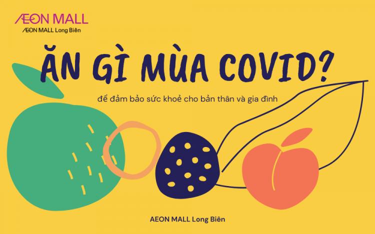 Bổ sung thực phẩm gì mùa COVID-19 để bảo đảm sức khỏe cho bạn và gia đình?