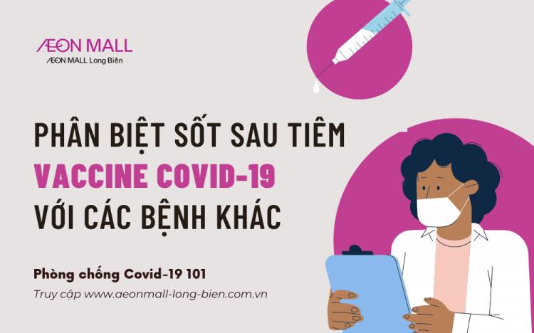 PHÂN BIỆT SỐT SAU TIÊM VACCINE COVID-19 VỚI CÁC BỆNH KHÁC